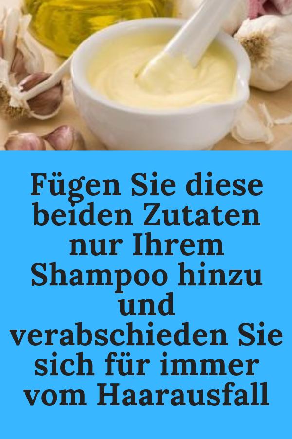 Fügen Sie diese beiden Zutaten nur Ihrem Shampoo hinzu und verabschieden Sie sich für immer vom Haarausfall #Shampoo #hinzu #verabschieden #hairhealth