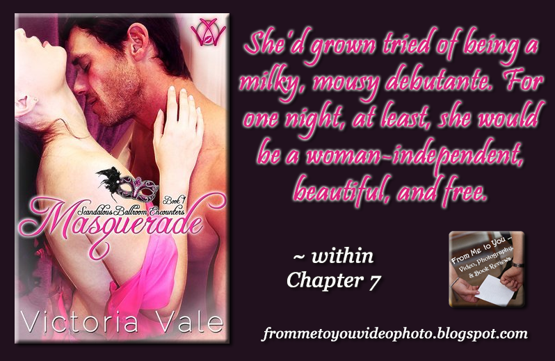 MASQUERADE by Victoria Vale -- Read my #bookreview here: http://frommetoyouvideophoto.blogspot.com/2016/10/feasted-on-scandalous-ballroom.html  #Purchase a copy here: -- Amazon (US) #Kindle: http://amzn.to/2djA5UH ** FREE at time of posting **   #regency #ScandalousBallroomEncounters #VictoriaVale