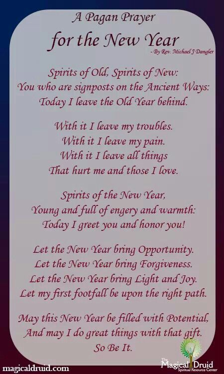 new years pagan prayer welcoming the new saying goodbye to the old