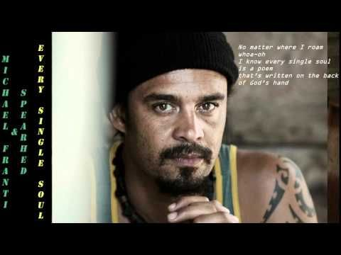 Michael Franti & Spearhead - Every Single Soul 2001 Lyrics Included - YouTube. Fabulous feel good meaningful music, nuff said.