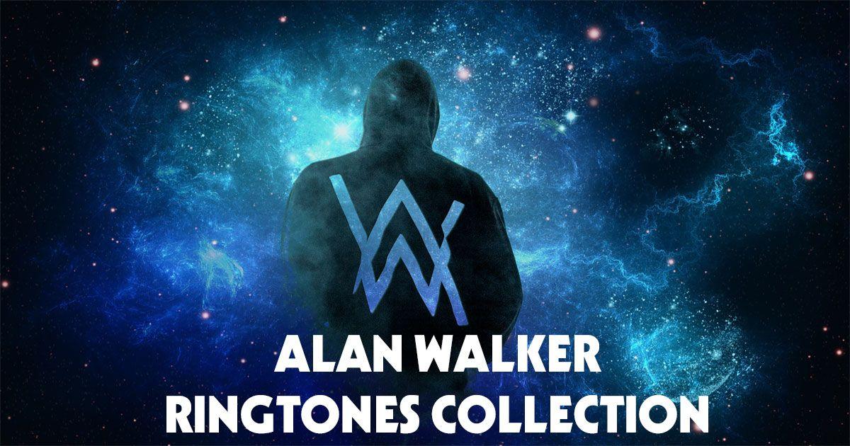 Alan Walker Ringtones Free Download Ios Android Best Edm Tracks Addictive Remixes Ravers Around The Globe Unite Here This Is The Best Of Alan Walker Ringtones