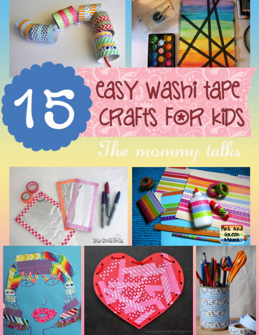 15 Easy Washi Tape Crafts For Kids From Mommytalks Washi
