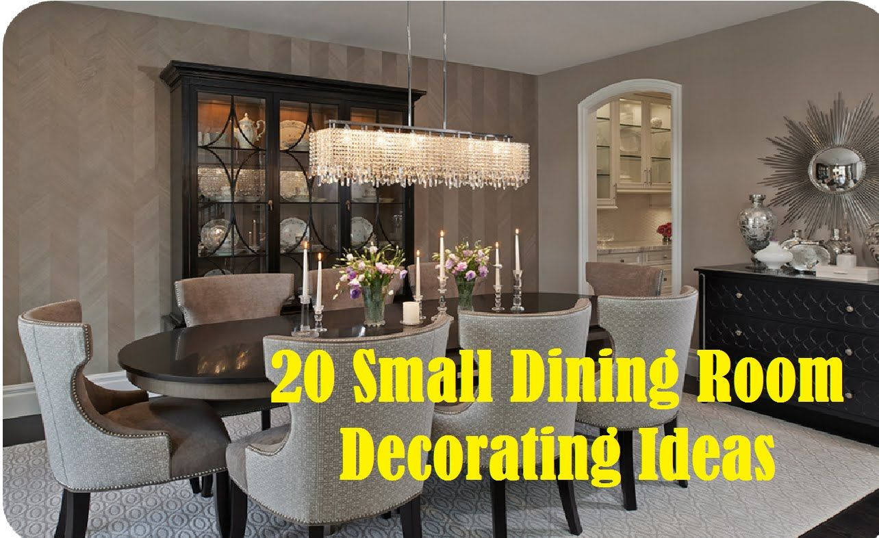 20 Small Dining Room Decorating Ideas With Images Dining Room