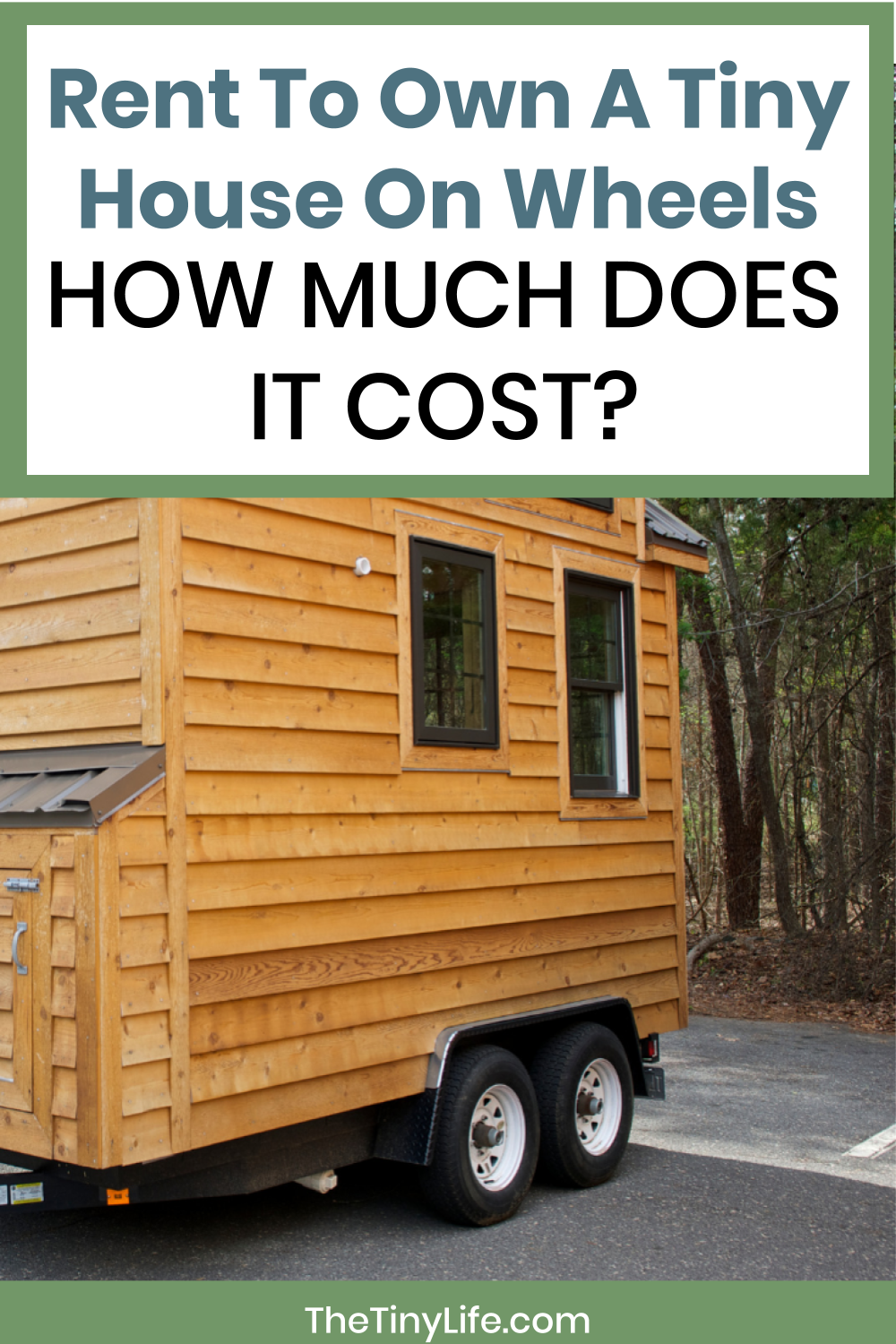 Rent To Own A Tiny House On Wheels How Much Does It Cost Buy A