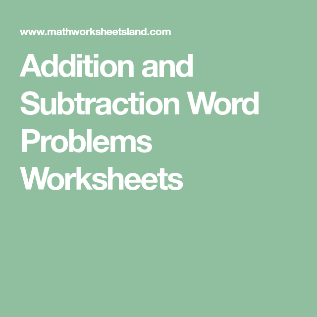 Addition and Subtraction Word Problems Worksheets | math | Pinterest ...