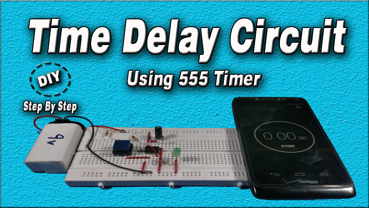 Time Delay Circuit Using 555 Timer Diy Electronic Project Step 555pwmcircuitsetuppng By Hello