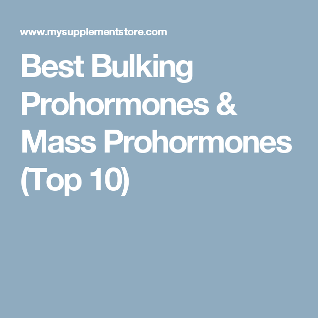 Best Bulking Prohormones & Mass Prohormones (Top 10) | Fitness