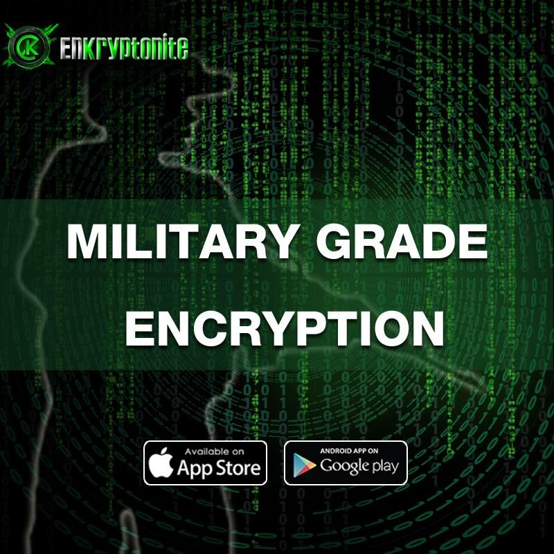 military Grade Encryption | Enkryptonite App | Iphone