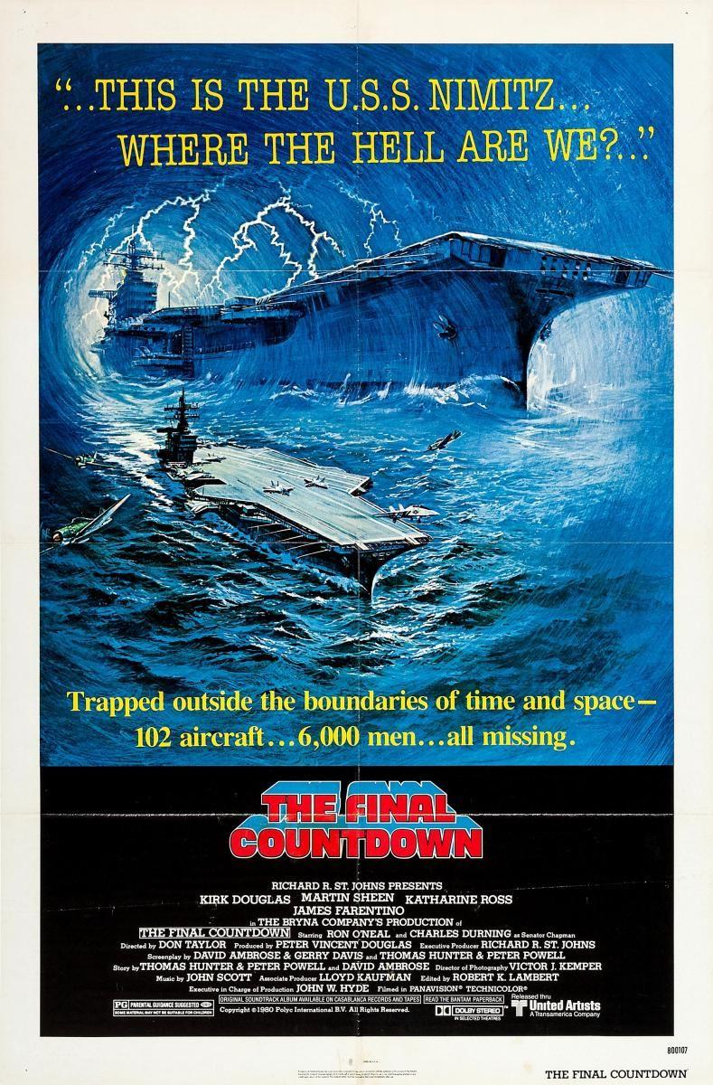 El Final De La Cuenta Atras The Final Countdown Movie The Final Countdown Final Countdown