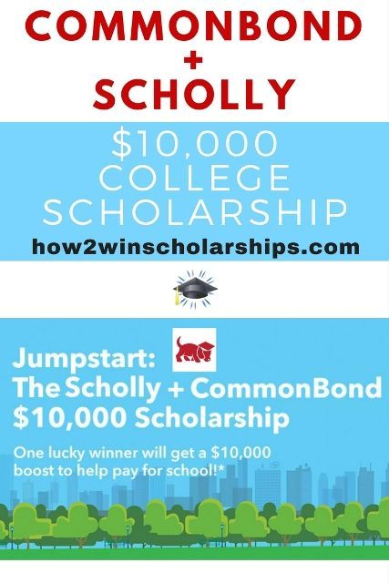 CommonBond Scholly College Scholarship College scholarships and
