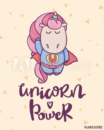 Cute Cartoon Unicorn And Unique Hand Drawn Lettering Quote Unicorn Power.  Superhero Character.