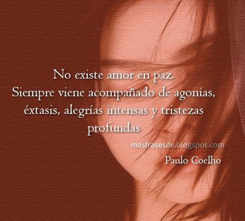 Mas Frases Frases De Paulo Coelho Frases Que Te Hagan Pensar Y