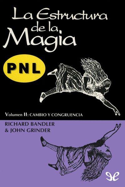 La estructura de la magia 2 - http://todoepub.com/la-estructura-de-la-magia-2/