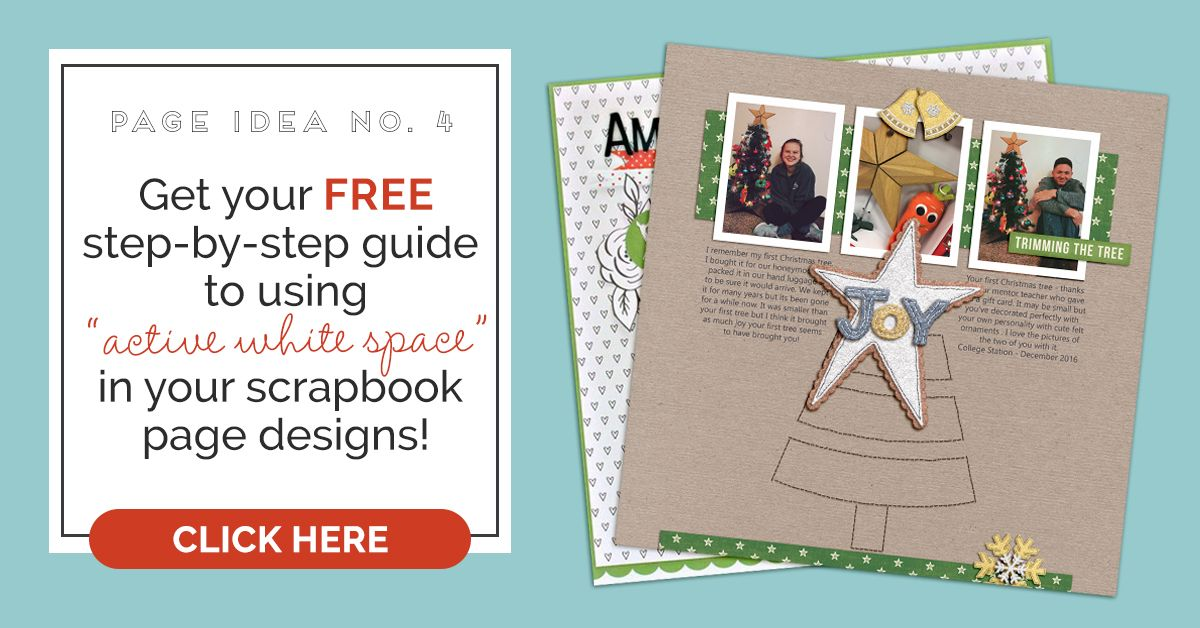 See How Active White Space Contributes to an Appealing Scrapbook Page Design