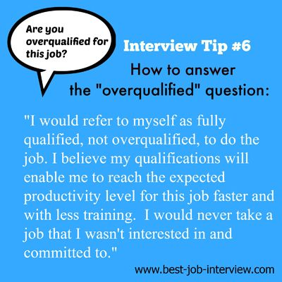 How to Answer - Are you overqualified for this job? Work - overqualified for the job