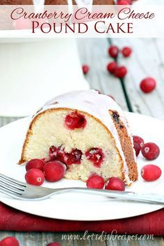 Cranberry Cream Cheese Pound Cake | This dessert is as delicious as it is pretty. Perfect for the holidays! #recipe
