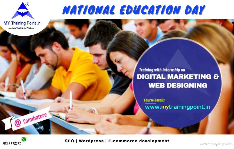 National Education Day Digital Marketing Web Design Course Digital Marketing Training