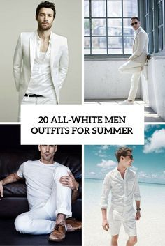 20 All White Men Outfits For Summer Outfit In 2019 All White