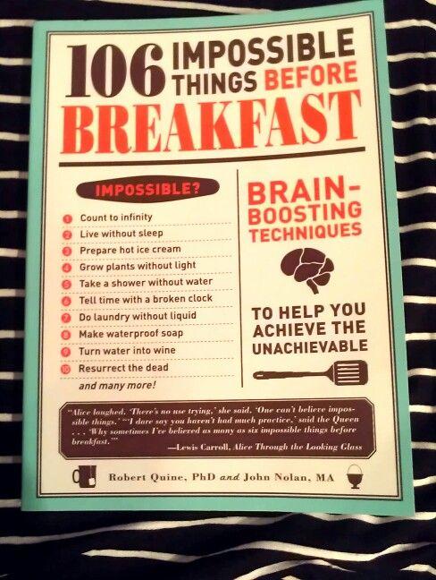 Impossible Things To Do : impossible, things, Impossible, Things, Before, Breakfast, Light, Take,, Water, Wine,, Making