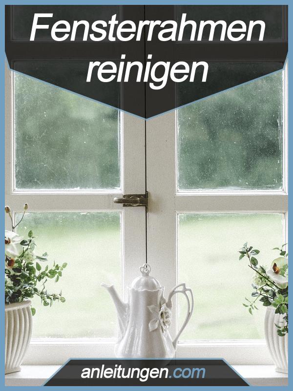 anleitung kunststofffenster streichen fensterrahmen fenster fenster putzen