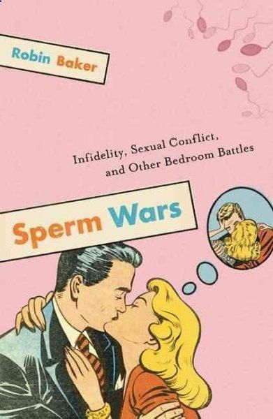 Published to acclaim and controversy a decade ago, Sperm Wars is a revolutionary thesis about sex that turned centuries-old biological assumptions on their head. Evolution has programmed men to conque