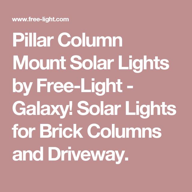 Pillar Column Mount Solar Lights By Free Light Galaxy For Brick
