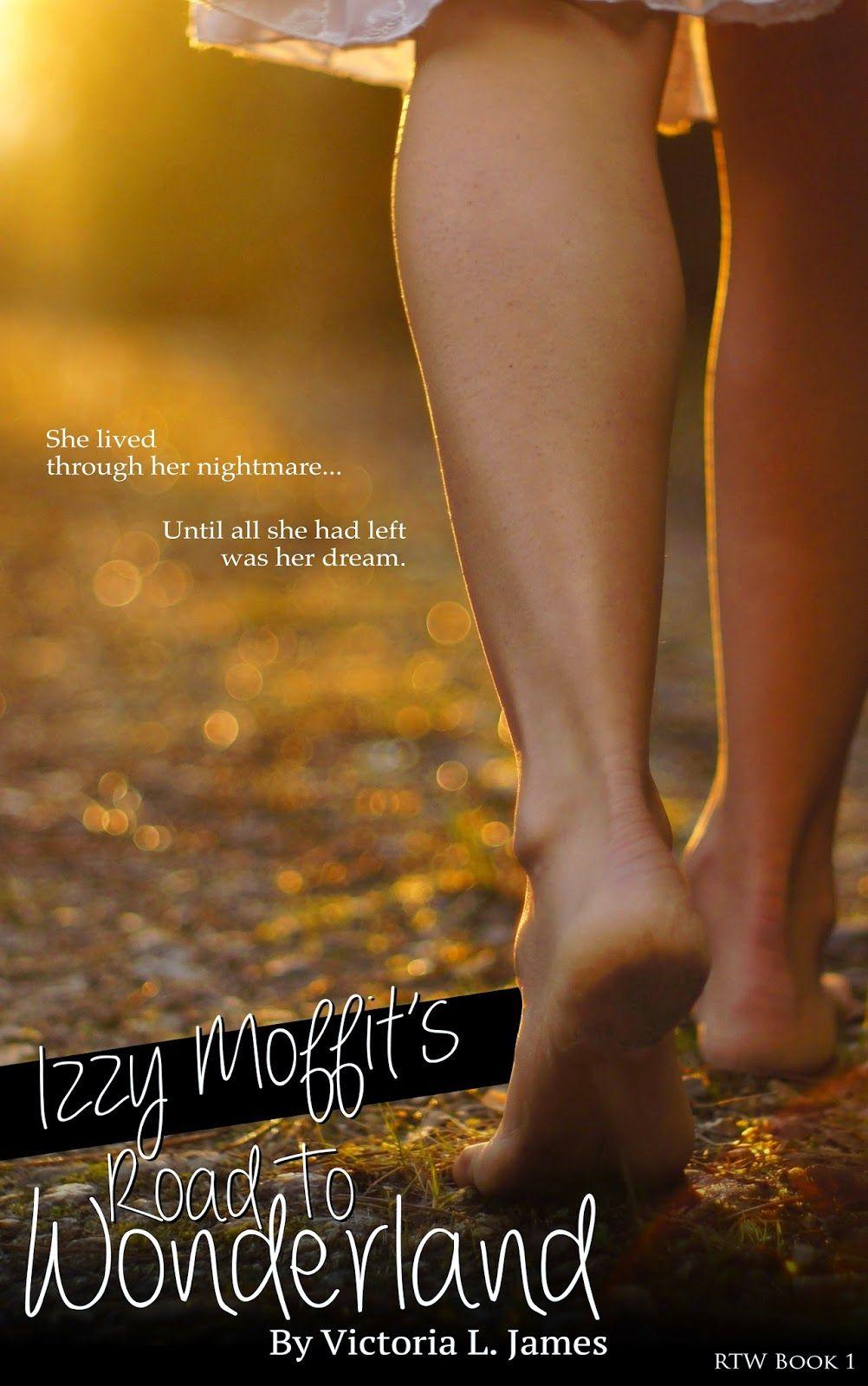 Izzy Moffits Road to Wonderland (The Road to Wonderland Series) (Volume 1)