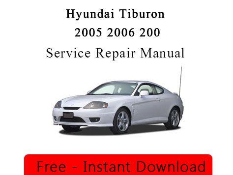 Hyundai Tiburon 2005 2006 2007 Service Workshop Repair Manual Repair Manuals Hyundai Tiburon Ford Explorer