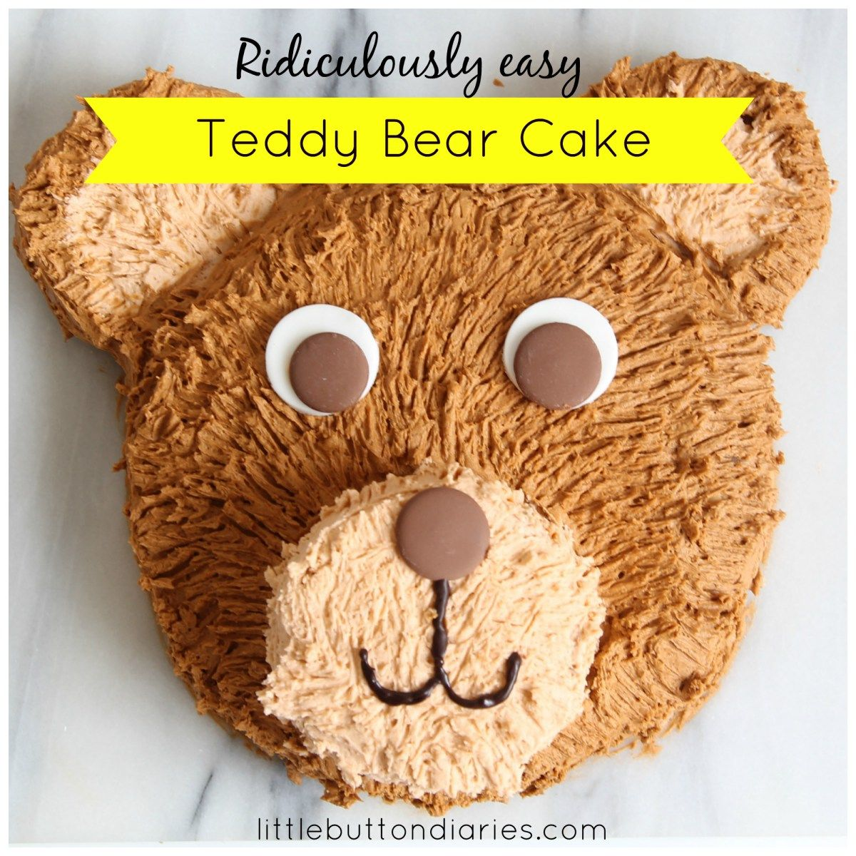 Incredibly Easy Teddy Bear Cake Little Button Diaries
