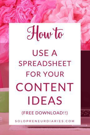 How to Use a Spreadsheet for Your Content Ideas Content
