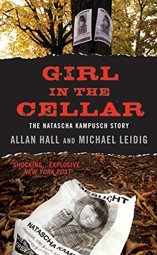 Girl in the Cellar: The Natascha Kampusch Story by Allan Hall http://www.amazon.com/dp/0061945293/ref=cm_sw_r_pi_dp_Pgpfxb0D3TBCE