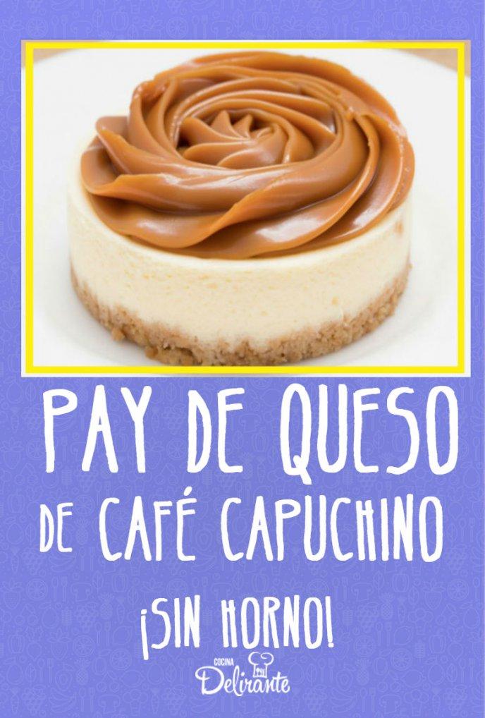 Pay de queso sabor café capuchino, ¡con leche condensada! (sin horno)