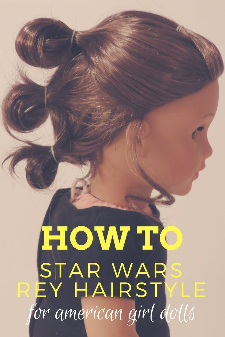 Reverie Dolls Blog How To Do Rey S Hairstyle On Your
