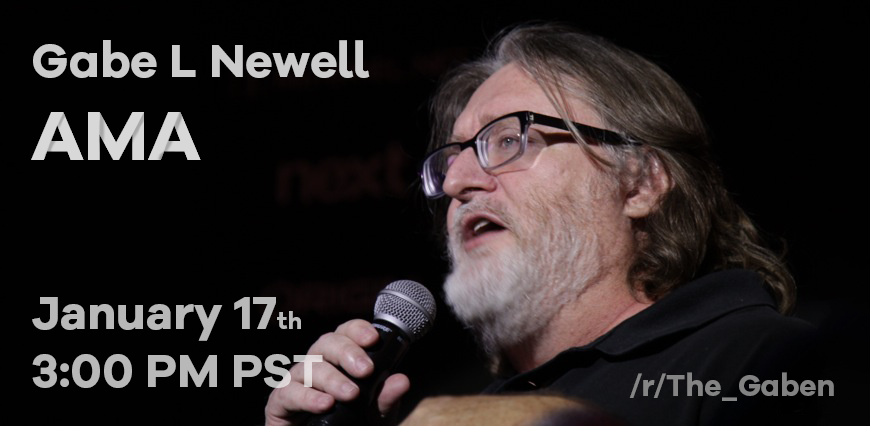Co Founder Of Valve Gabe Newell Will Be Answering Ama Questions On Reddit Tomorrow Jan 17th Unblockedgames Playu This Or That Questions Half Life Gamer Life