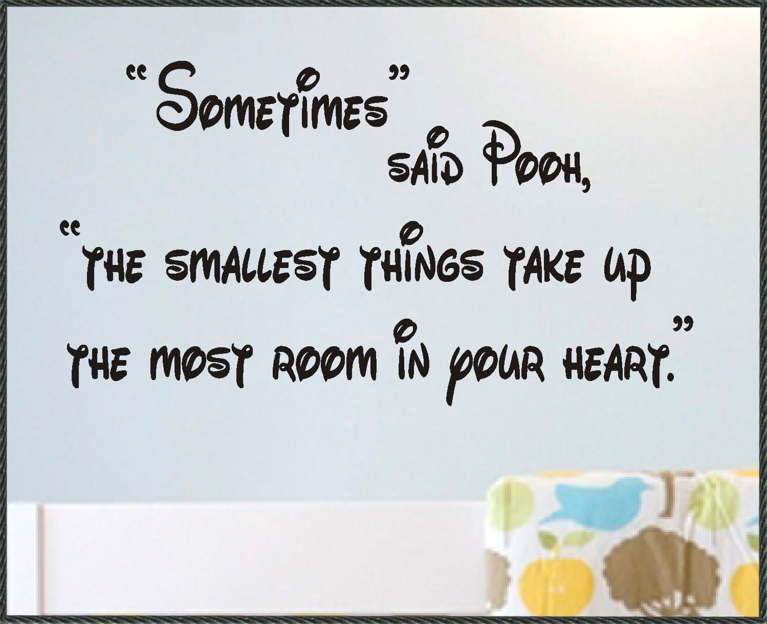 Cute quote for kids room