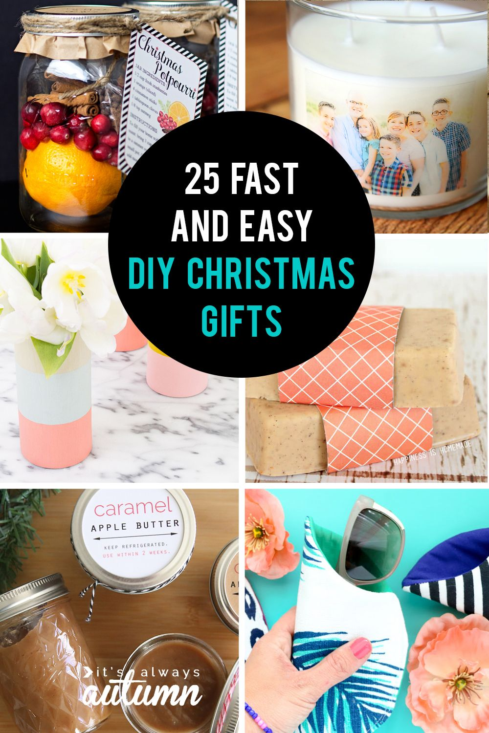 25 Easy Homemade Christmas Gifts You Can Make In 15 Minutes It S Always Autumn Easy Homemade Christmas Gifts Easy Homemade Gifts Easy Diy Christmas Gifts