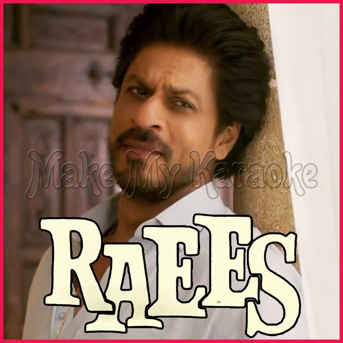 this hindi video karaoke song ghammar ghammar is from the movie album raees and is sung by roshan rathod this is a performance quality karaoke song with