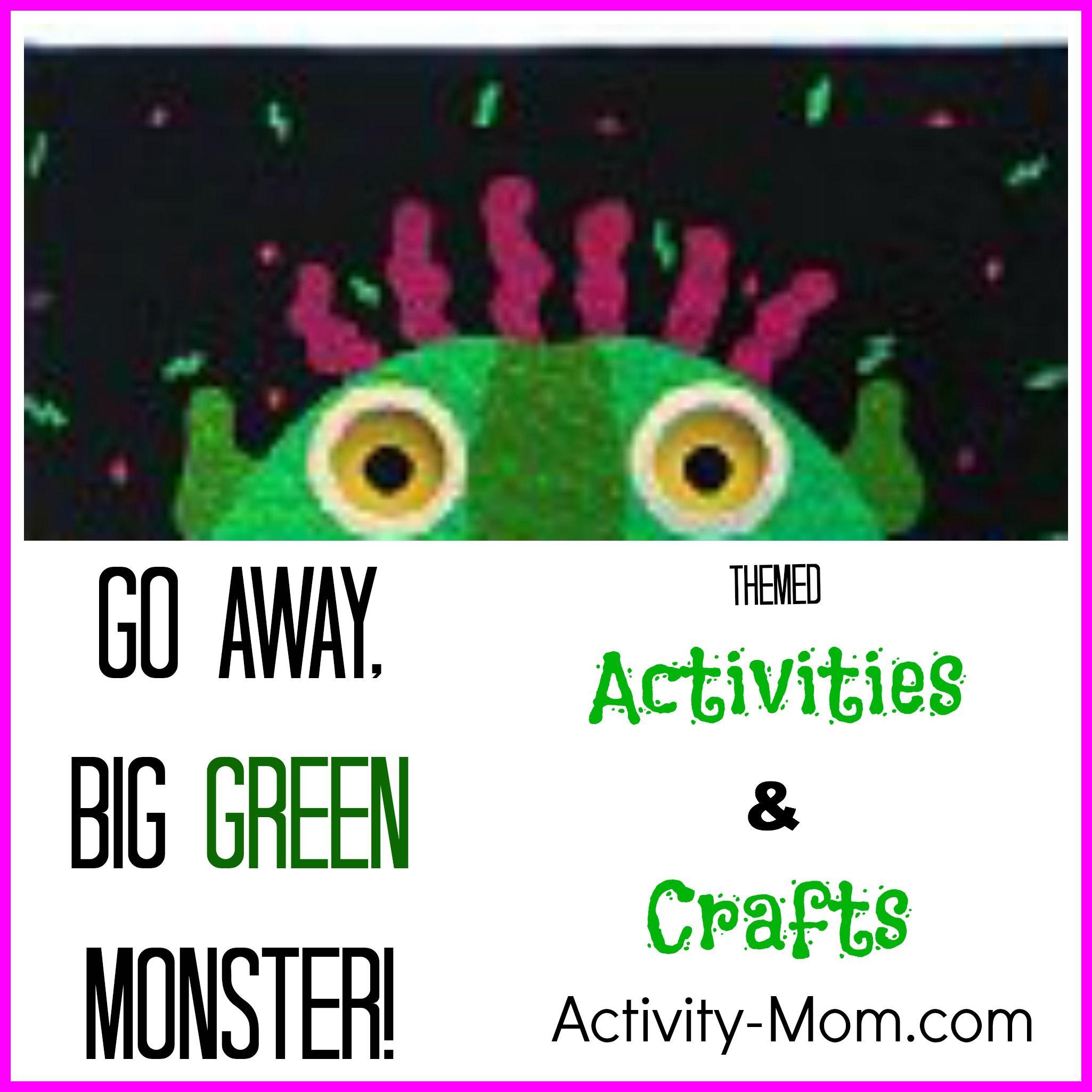 Go Away Big Green Monster Activities   Green monsters, Monster ...