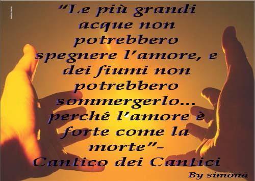 Frasi Matrimonio Cantico Dei Cantici.Luisa On Parole D Amore Parole E Cantico Dei Cantici