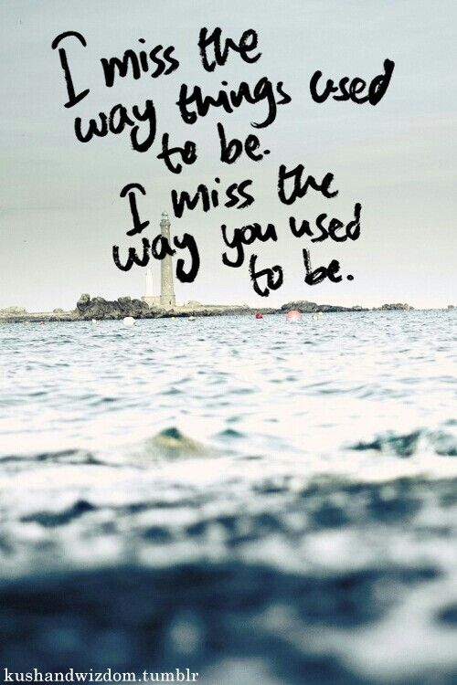 I Miss The Way Our Friendship Used To Be Song Lyrics And Quotes