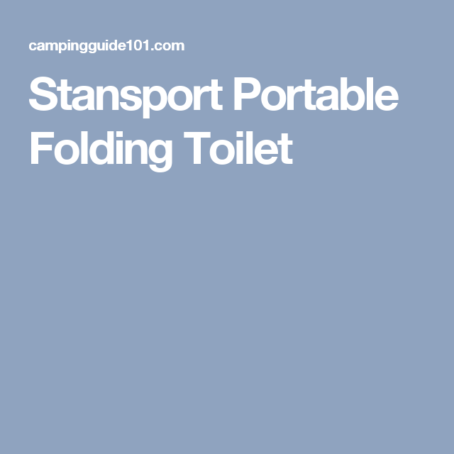Our Portable Toilet Goes Anywhere. Plastic Bags Are Easily Disposed Off
