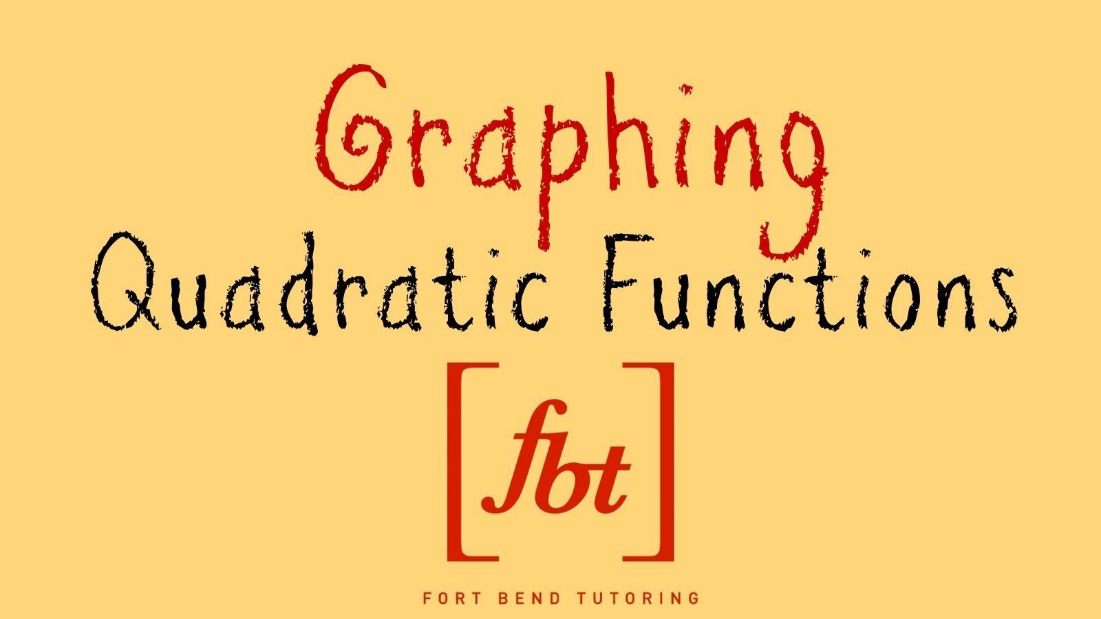 Graphing Quadratic Functions Vertical Parabolas