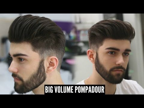 Big Volume Pompadour New Best Mens Hairstyle For 2018 Tutorial