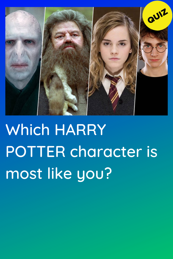 Personality Quiz Which Harry Potter Character Is Most Like You In 2020 Harry Potter Characters Hogwarts Quiz Harry Potter Character Quiz