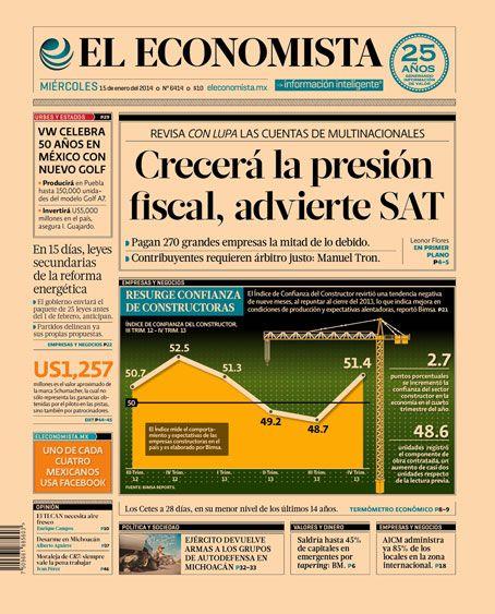 """""""Crecerá la presión fiscal, advierte SAT"""", en nuestra #PrimeraPlana de este miércoles 15 de enero de 2014."""