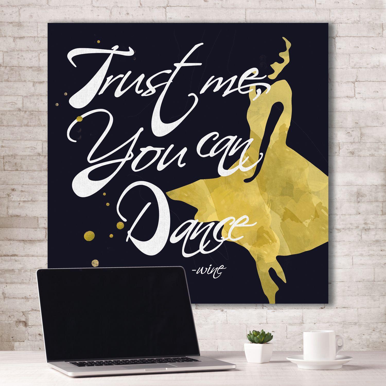 Portfolio Canvas Decor ID Studio \'Trust Me, You Can Dance - Wine ...
