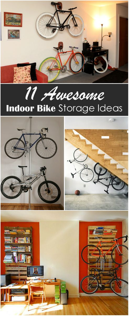 11 Awesome Indoor Bike Storage Ideas Hello Cycling Lovers Everyone Knows How Frustrating Can Sometimes Parking Indoors Be Especia