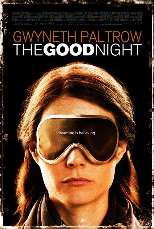 The Good Night | Jake Paltrow | 2007.