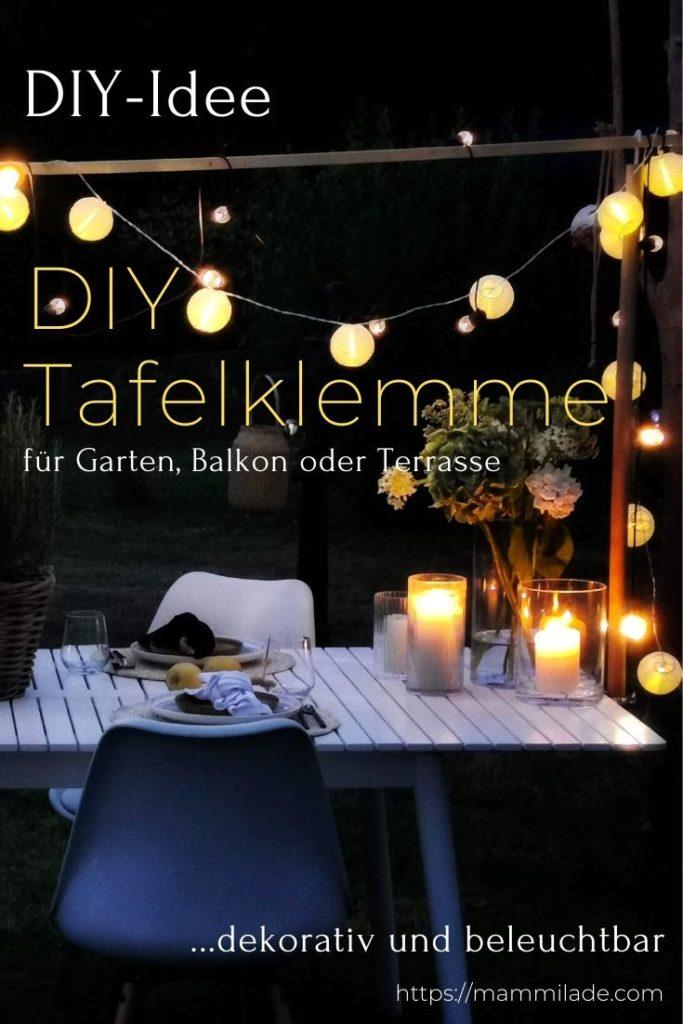 Diy Tafelklemme Fur Den Gartentisch Beleuchtbar Und Dekorativ Mammilade Com Gartentisch Lichterkette Garten Beleuchten