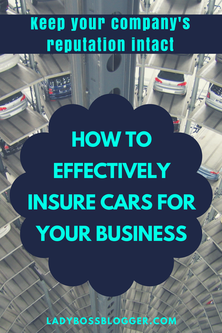 How To Effectively Insure Cars For Your Business Small Business